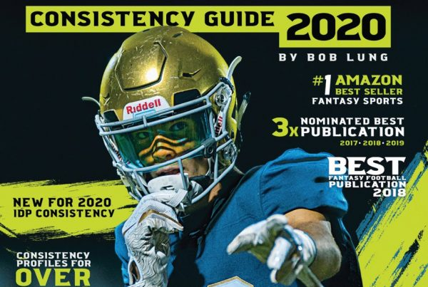 Bob Lung's Consistency Guide 2020 Review King Fantasy Sports